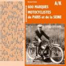 Dictionnaire illustré des 600 marques motocyclistes de Paris et de la Seine
