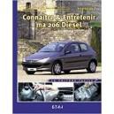 Connaitre et entretenir ma 206 Diesel
